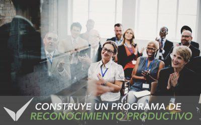 Construye un Programa de Reconocimiento Productivo