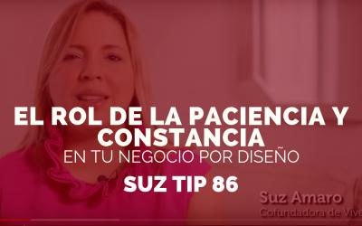 El Rol de la Paciencia y Constancia. Suz tip#86
