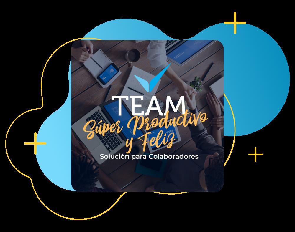 Team Súper Productivo y Feliz Vivesmart